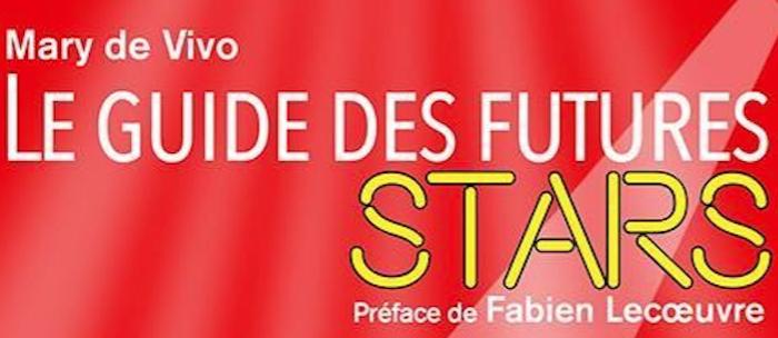 Le Guide des futures stars